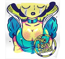 No Fairy Tales. Poster