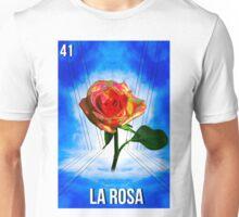 LOTERIA- LA ROSA Unisex T-Shirt