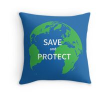 Save and protect Throw Pillow