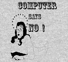 Computer Says No Unisex T-Shirt