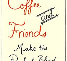 Coffee and Friends by petitsbonheurs
