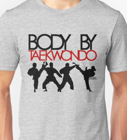 Body By Taekwondo Unisex T-Shirt
