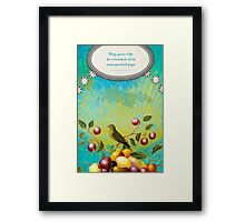 May Your Life be... Framed Print