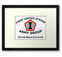 First United States Army Group (FUSAG) - Hitler Believed Framed Print