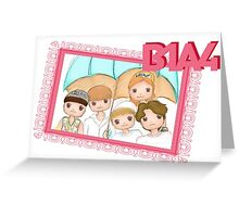 B1A4 ~ What's happening Greeting Card