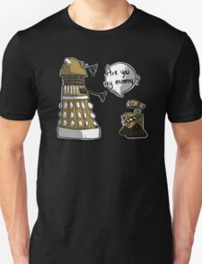 Are you my mummy? - GOLD version Unisex T-Shirt