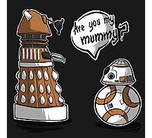Are you my mummy? - ORANGE version Photographic Print