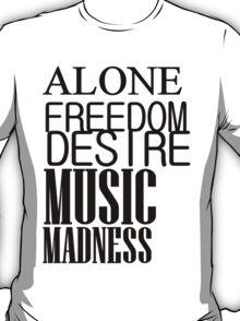 DESIRE MUSIC MADNESS T-Shirt
