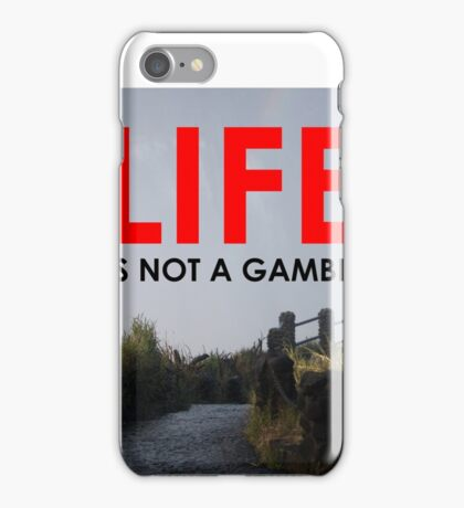 CLIFF EDGE - LIFE IS NOT A GAMBLE iPhone Case/Skin