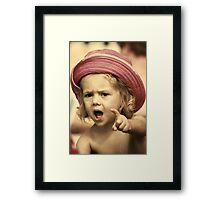 YOU'VE BEEN TOLD! Framed Print