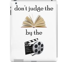 Don't Judge The Book By The Movie iPad Case/Skin