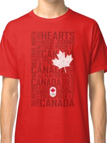 We All Play for Canada (Red) Classic T-Shirt