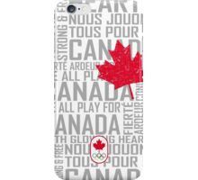 We All Play for Canada (White) iPhone Case/Skin