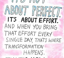 It's not about perfect by jazkempshall