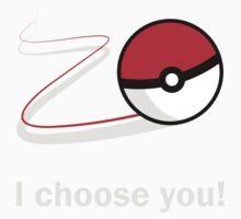 I choose you! Kids Tee
