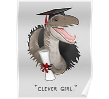 """Clever Girl"" Poster"
