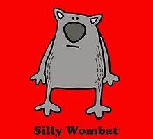 Silly Wombat by Flossy and Jim