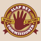 Slap Bet Commissioner by DetourShirts