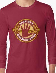 Slap Bet Commissioner Long Sleeve T-Shirt