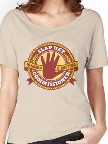 Slap Bet Commissioner Women's Relaxed Fit T-Shirt