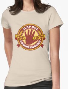 Slap Bet Commissioner Womens Fitted T-Shirt