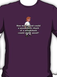 How much wood could a woodchuck chuck if a woodchuck could chuck wood? T-Shirt