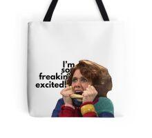 So Freakin' Excited - SNL Tote Bag