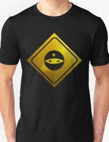 BEWARE! NINJAS AHEAD T-Shirt