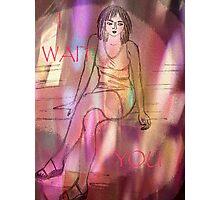 I Wait You. Photographic Print