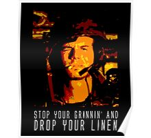 Stop Your Grinnin' Poster