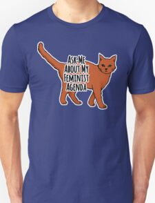 Ask Me About My Feminist Agenda - Feminist Cat Unisex T-Shirt