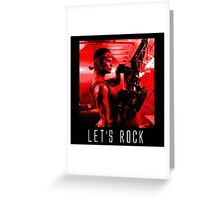 Let's Rock Greeting Card