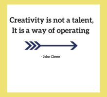 Creativity is not a talent, It is a way of operating  Kids Tee