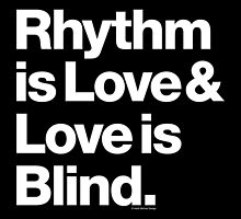 Rhythm is Love Andre Symone Helvetica T-shirt & More by juk3box