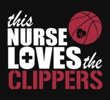 THIS NURSE LOVES THE CLIPPERS by imgarry