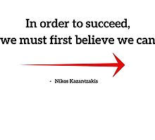 In order to succeed, we must first believe we can by IdeasForArtists