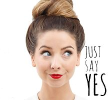Zoella Just Say Yes by DaveBarber