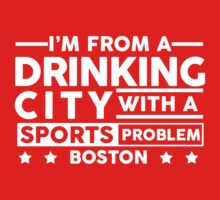 Drinking City With A Sports Problem - Boston by jephrey88