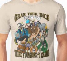 Grab Your Dice Unisex T-Shirt