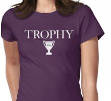Trophy Wife - Version 2 Womens Fitted T-Shirt