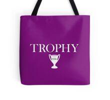 Trophy Wife - Version 2 Tote Bag