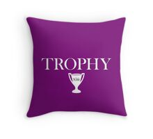 Trophy Wife - Version 2 Throw Pillow