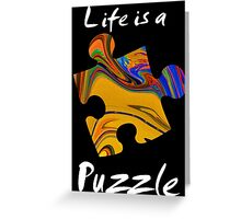 Life is a puzzle, white Greeting Card