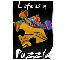Life is a puzzle, white Poster