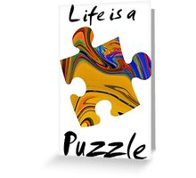 Life is a puzzle, black  Greeting Card