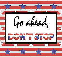 Go ahead, don't stop by IrinaShi