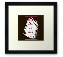 Keep calm and carry on. Framed Print