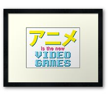 Anime Is The New Videogames Framed Print
