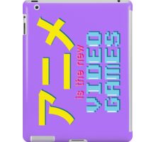 Anime Is The New Videogames iPad Case/Skin