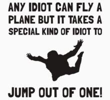 Idiot Skydiving by AmazingMart